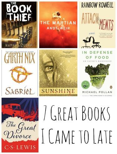 7 Books I Came to Late