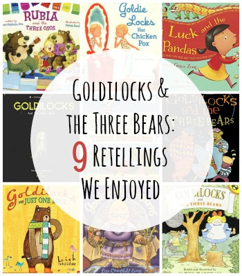 9 Goldilocks Retellings