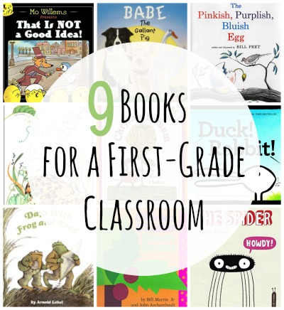 9 books for a first-grade classroom